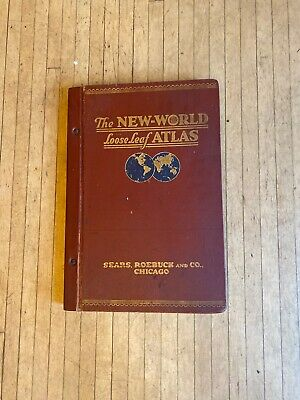THE NEW WORLD loose leaf ATLAS - 1920 Improved Edition - Sears, Roebuck and Co.