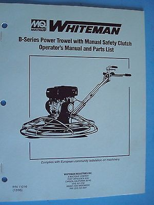 Mq Whiteman B-series Power Trowel Wmanual Safety Clutch Op Manual Parts List