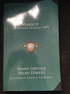 Markof The Russian Violinist 1879  Greville Stanley Book New