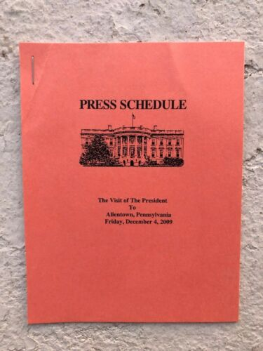 Official White House Press Corps Schedule  - President Barack Obama - Allentown