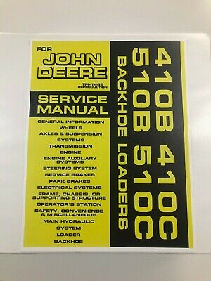 Service Manual For John Deere 410b 410c 510b 510c Backhoe Service Manual Tm-1469