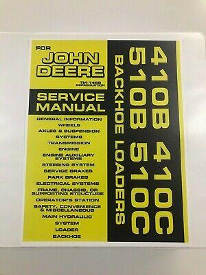 Service Manual For John Deere 410b 410c 510b 510c Backhoe Service Manual Tm-1469
