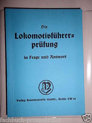 1942 LOKomotivFÜHRERPRÜFUNG FRAGE UND ANTWORT ERLEMEIER KEMPE  DR EISENBAHN *90