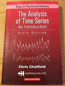 The Analysis of Time Series by Chris Chatfield sixth (6th) ed.