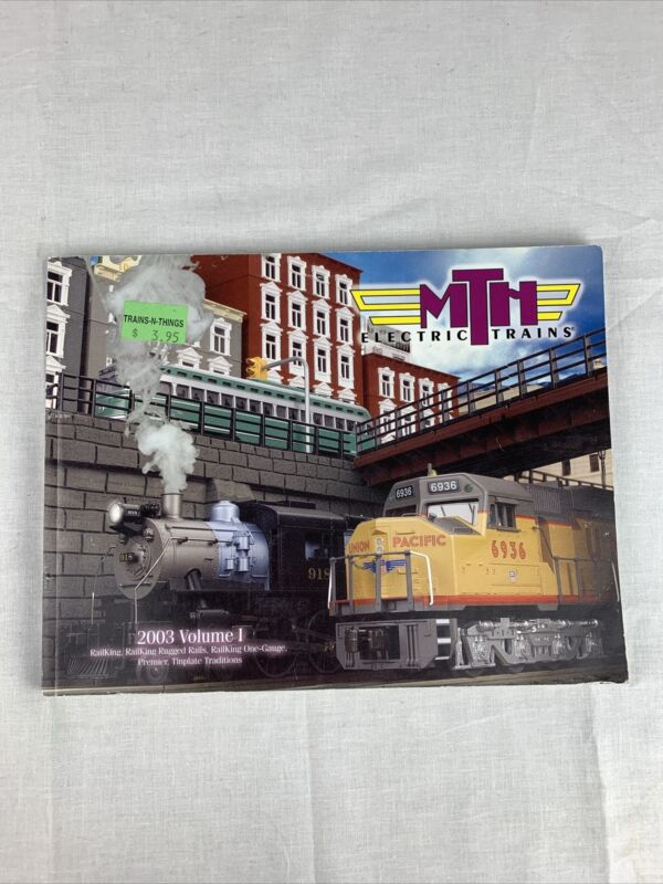 Vintage MTH Rail King O Toy Train Catalog Volume l 2003