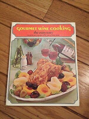 Wine Advisory Board Cookbook Gourmet Wine Cooking 1968