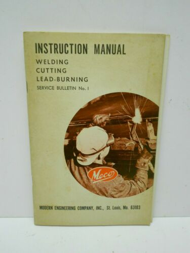 Vintage 1963 MECO  Welding Cutting Lead Burning INSTRUCTION MANUAL-Dockson Parts
