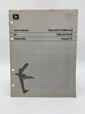 John Deere 16 Subsoiler Operators Manual Om-a17606 Owners 19-2685bu