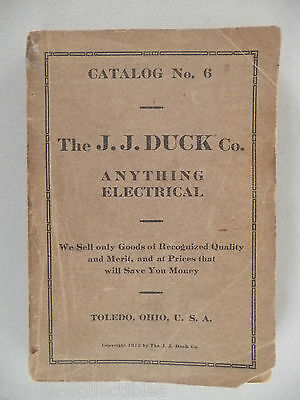 J.J. Duck CATALOG #6 - 1912 ~~ anything electrical ~~ electric toy trains