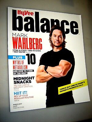 Hyvee Balance Magazine March 2017 Mark Wahlberg Hy Vee    Food   Fitness