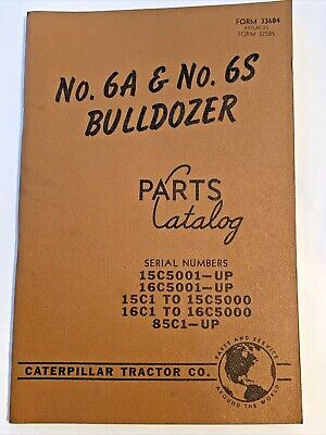 Vintage 1962 Caterpillar 6a And 6s Bulldozers Parts Book Catalog Form 33684
