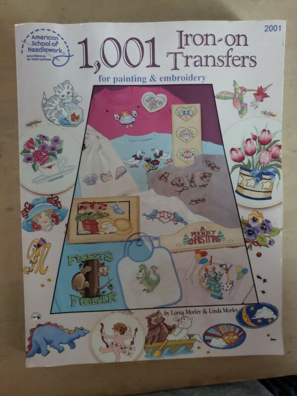 1001 Iron on Transfers for Painting, Embroidery by Lorna & Linda Morley