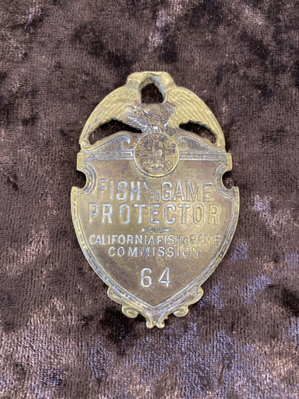 Irvine Jachens California Fish & Game Commission Fish And Game Protector Badge