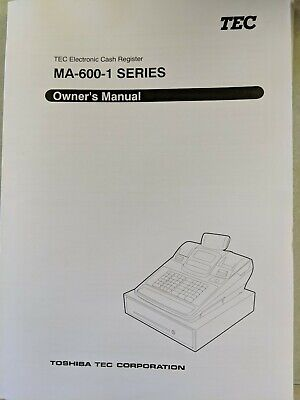 Tec  - Toshiba Ma-600 Cash Register Owners Manual