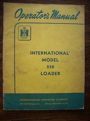 Ih Farmall Mccormick International 250 Crawler Loader Owners Manual