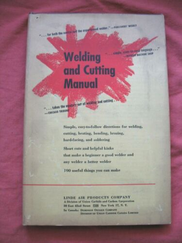 Linde Air Co. Welding and Cutting Manual Vintage 1955 Hardcover w/Dust Jacket