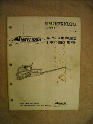 New Idea Operators Manual No. M 158 For No. 256 Rear Mounted 3 Point Hitch Mower