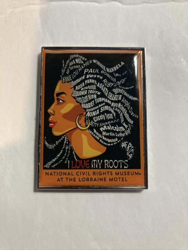 National Civil Rights Museum At The Lorraine Motel (I Love My Roots) Magnet