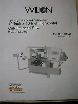 Wilton Model 7020-7040 Horizontal Band Saw Operating Instruction Parts Manual