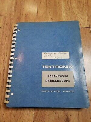 Tektronix Type 453ar453a Oscilloscope Instruction Manual Service