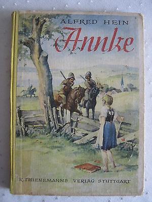 Alfred Hein  Annke  Kriegsschicksal eines ostpreussischen Mädchens