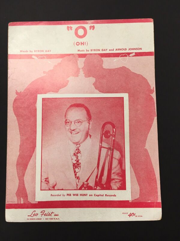 O Oh Sheet Music Vintage 1953 Pee Wee Hunt Byron Gay Arnold Johnson Voice