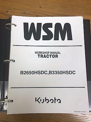 Kubota B2650hsdc B3350hsdc Tractor Workshop Service Repair Manual Binder