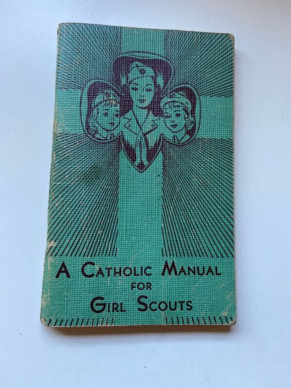 A Catholic Manual For Girl Scouts 1958