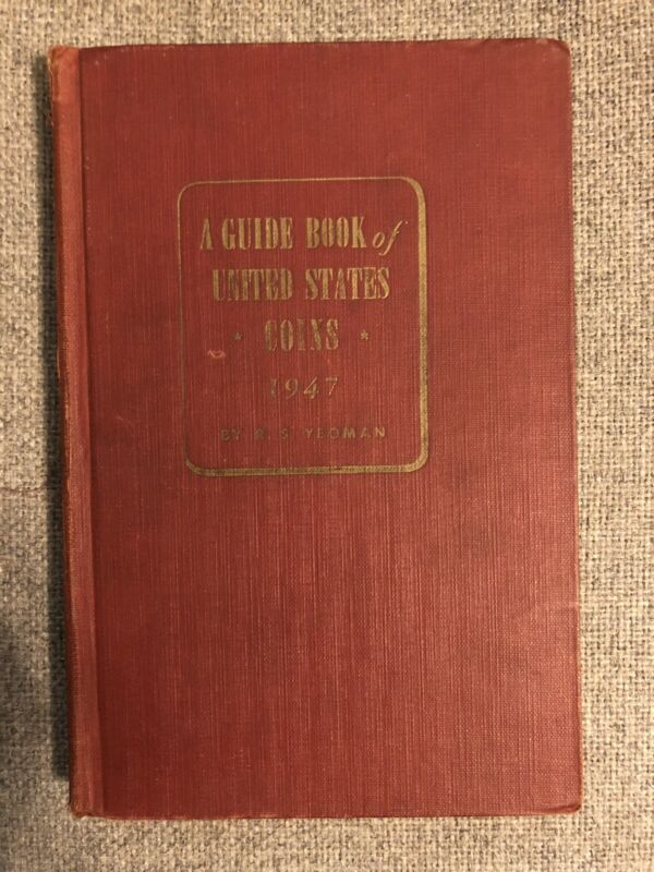 1947 A Guide Book of United States Coins The Official Red Book 1st Print