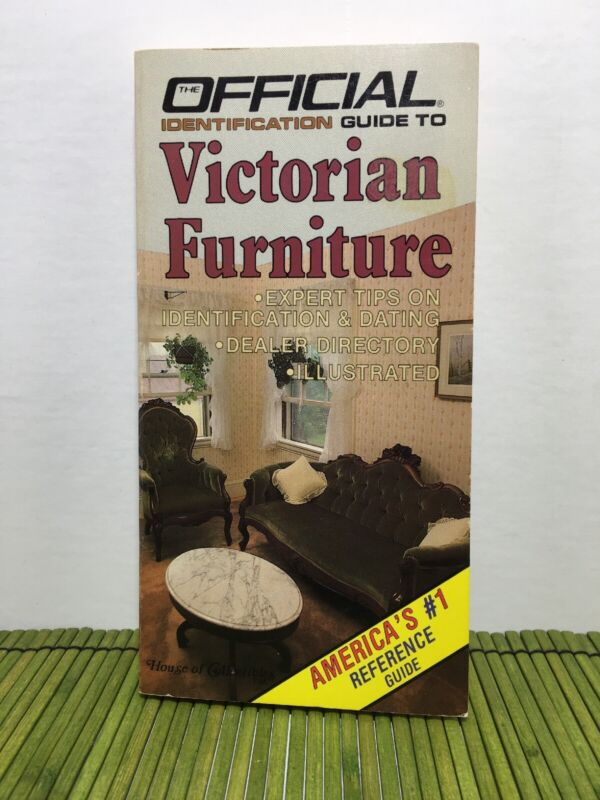 1984 Official Identification Guide to Victorian Furniture House Of Collectibles