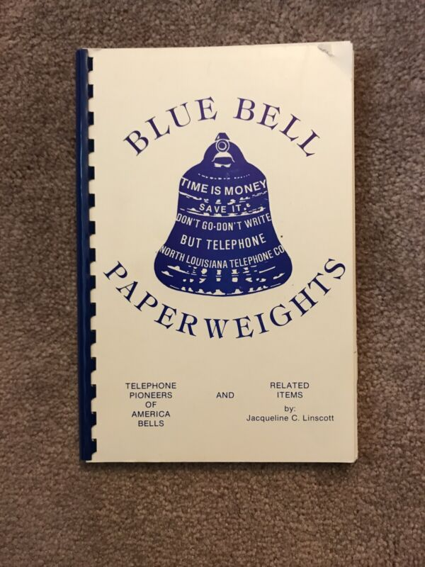 Price Guide To Telephone Blue Bell System Paper Weights