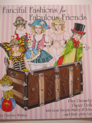 FANCIFUL FASHIONS FOR FABULOUS FRIENDS Paper Doll Dress-Up Book--Includes Pets!