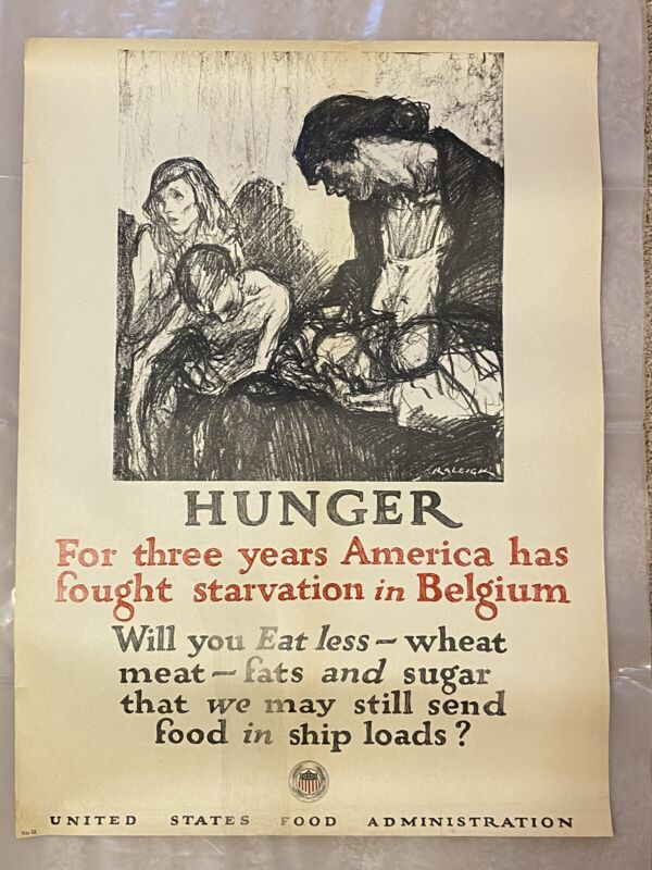 """""""Hunger - For three years America has fought"""" 1918 original WWI poster"""