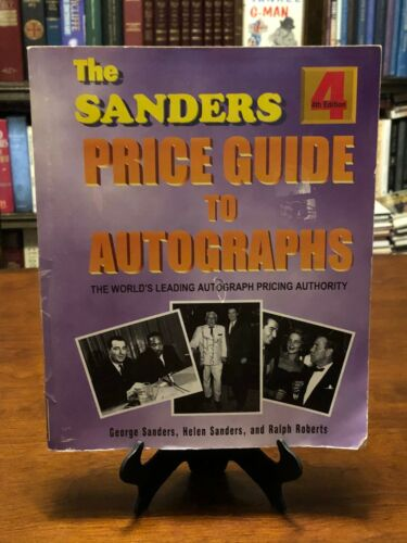 THE SANDERS PRICE GUIDE TO AUTOGRAPHS by George Sanders (World
