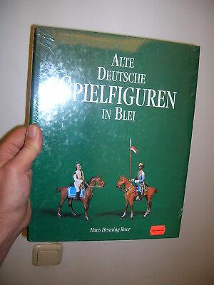 BUCH - Alte Deutsche Spielfiguren in Blei - - Blei In Modeschmuck