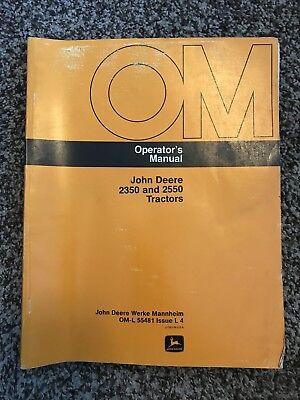 John Deere 2350 2550 Utility Tractor Owner Operator Manual Oml55481