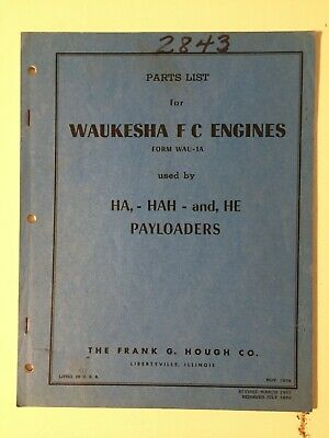 Ih Hough Ha Hah He Front-end Wheel Pay Loader Waukesha Fc Engine Parts List Book