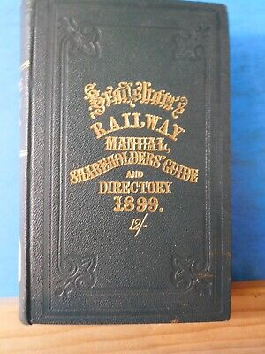 Bradshaw's Railway Manual, Shareholders' Guide and Official Directory for 1899