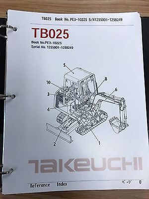 Takeuchi Tb025 Parts Manual Sn 1255001-1258249 And Up Free Priority Shipping