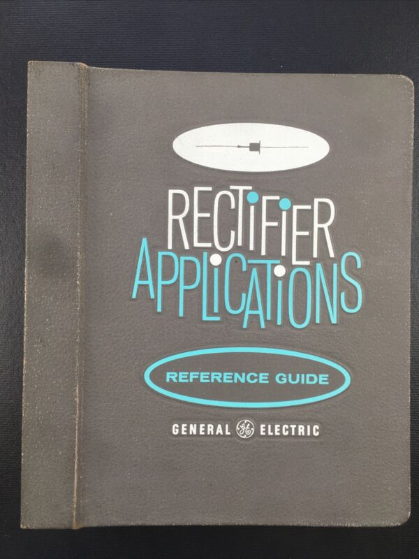 GE Rectifier Applications Reference Guide, 1960s post binder & literature