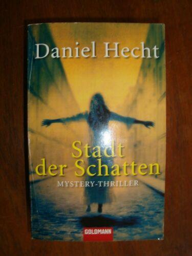 """Stadt der Schatten""  Daniela Hecht: Mystery-Thriller"