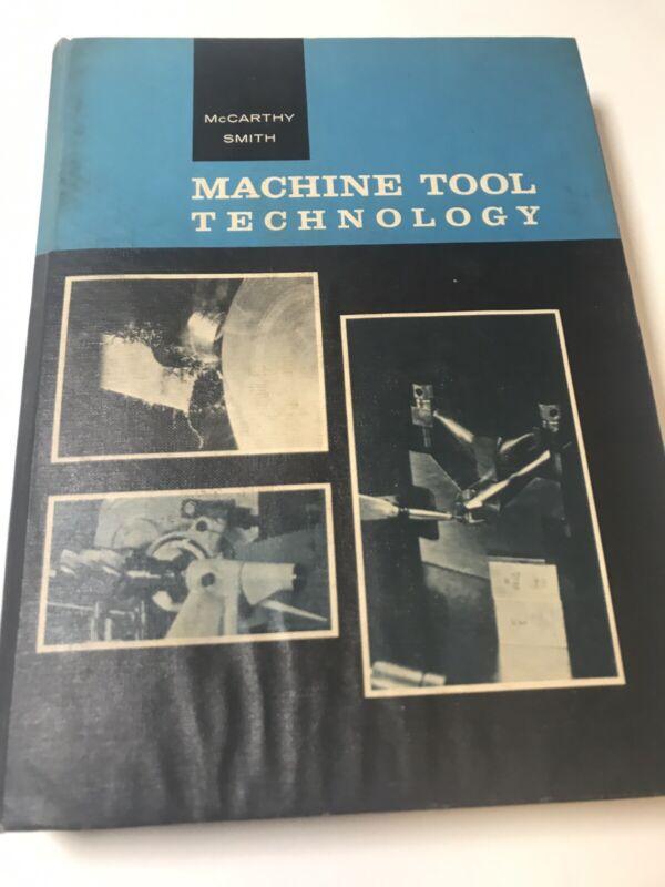 1968 MACHINE TOOL TECHNOLOGY By McCarthy And Smith McKnight & McKnight 3rd