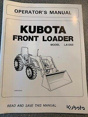 Kubota Model La1353 Front Loader Operators Manual