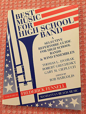 Best Music for High School Band: A Selective Repertoire
