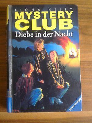 MYSTERY CLUB, Fiona Kelly, Diebe in der Nacht, Band 4,  Buch geb.