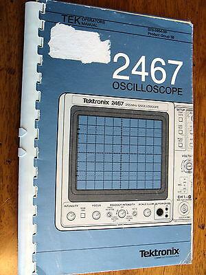 Tektronix 2467 Oscilloscope Operating Manual Pn 070-5854-00
