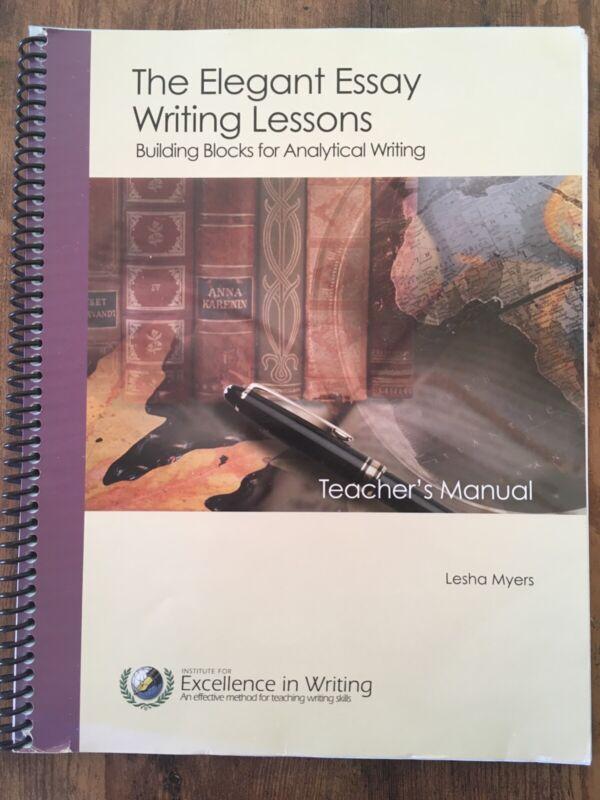 IEW The Elegant Essay Writing Lessons Teacher's Manual