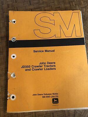 John Deere Jd-350c 350c Dozer Technical Service Shop Repair Manual Book Sm 2063