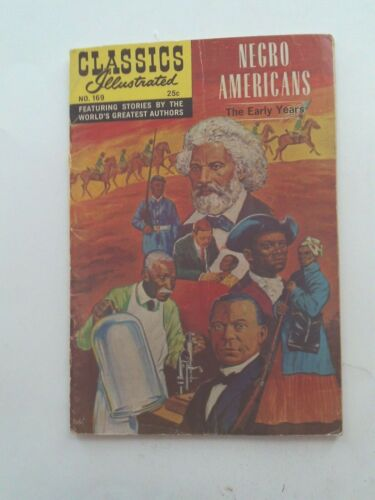 Classics Illustrated #169 - NEGRO AMERICANS  - HRN 166 VG