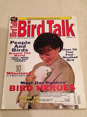 Bird Talk Magazine February 1999 Dedicated to Better Care for Pet Birds